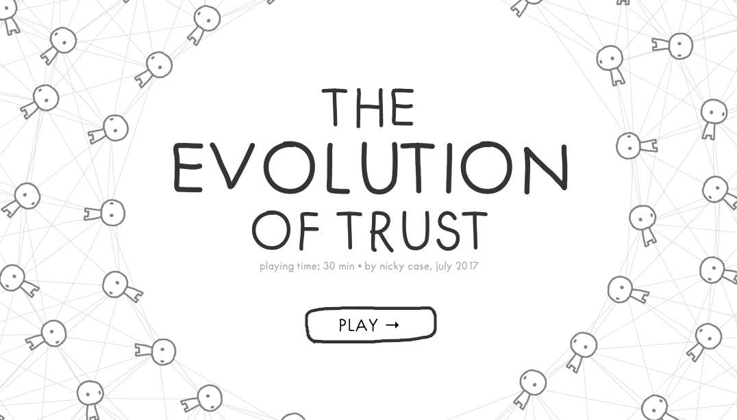 The Evolution of Trust by Nicky Case